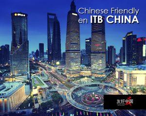 Lee más sobre el artículo Chinese Friendly en ITB CHINA